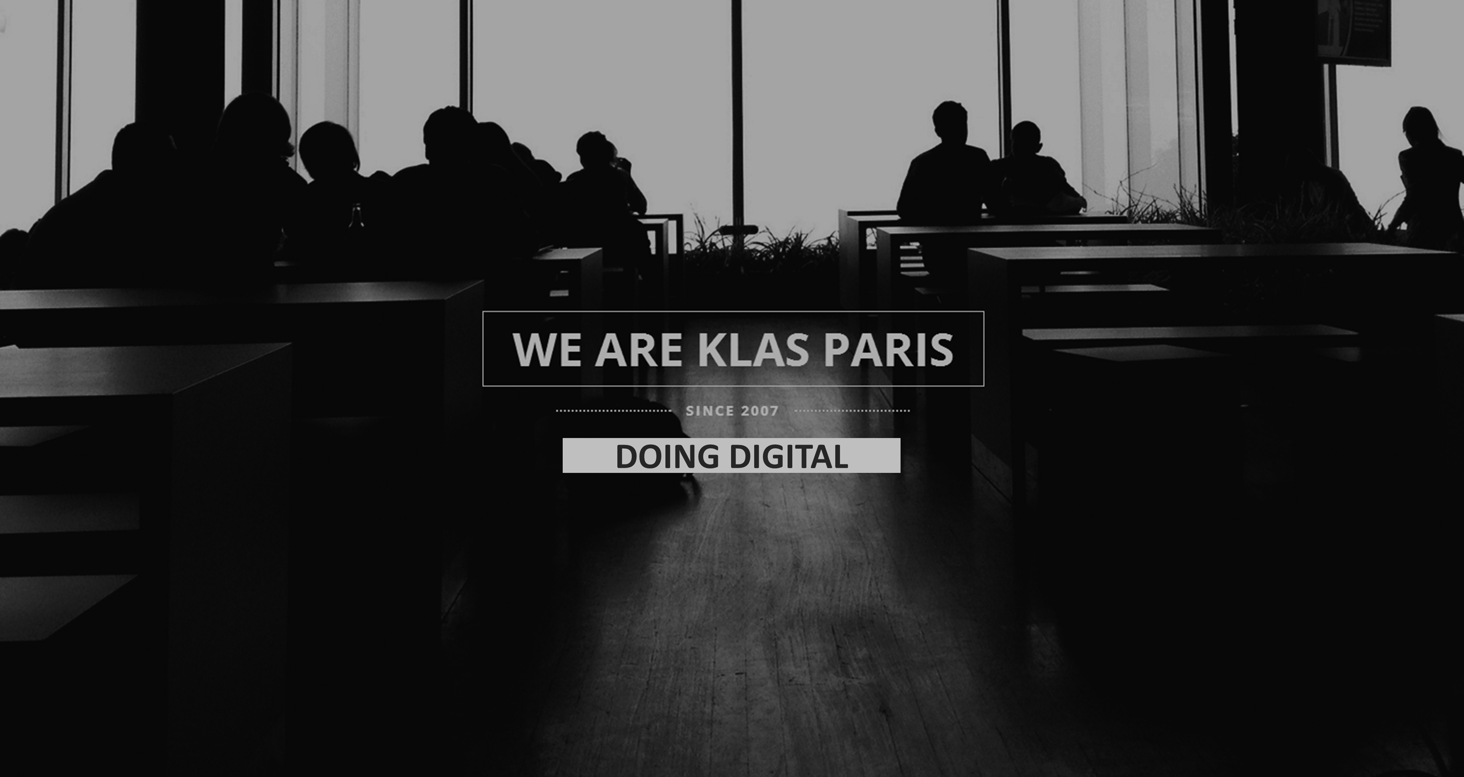 KLAS PARIS - DOING DIGITAL SINCE 2007
