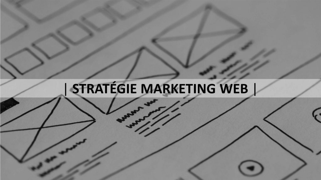 STRATÉGIE MARKETING WEB - AGENCE KLAS PARIS